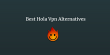 Best-Hola-Vpn-Alternatives