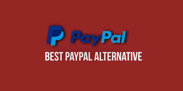 Best PayPal Alternative For Freelancers and For Personal Use 2018